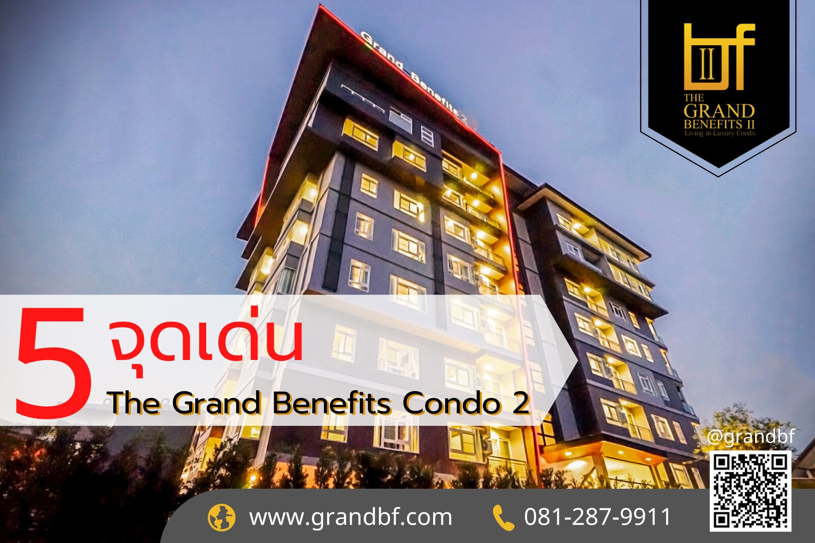 5 จุดเด่น The Grand Benefits Condo2